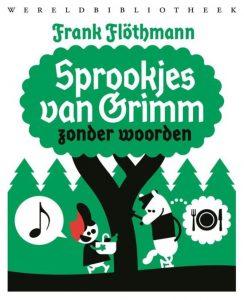 Grimm zonder woorden