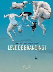 Leve de branding