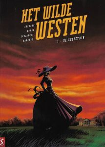 De cover van Het wilde westen 1 - De lelietuin, Silvester Strips 2018